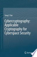Cybercryptography Applicable Cryptography For Cyberspace Security