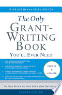 The Only Grant Writing Book You ll Ever Need
