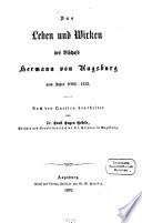 Das Leben und Wirken des Bischofs Hermann von Augsburg