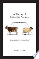 A Theory of Justice for Animals