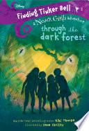 Finding Tinker Bell  2  Through the Dark Forest  Disney  The Never Girls