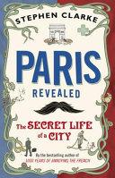 Paris Revealed : world. but do you know...