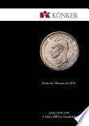 K  nker Auktion 149   Deutsche M  nzen ab 1871