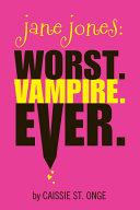 download ebook jane jones: worst. vampire. ever. pdf epub