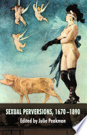 Sexual Perversions  1670   1890