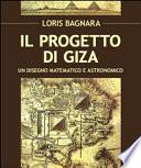 Il progetto di Giza. Un disegno matematico e astronomico