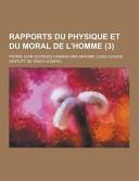 Rapports Du Physique Et Du Moral de L Homme