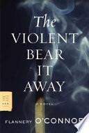 The Violent Bear It Away Book PDF