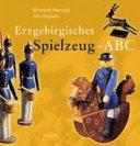Erzgebirgisches Spielzeug ABC