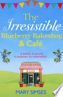 The Irresistible Blueberry Bakeshop and Caf