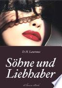 D  H  Lawrence  S  hne und Liebhaber  Vollst  ndige deutsche Ausgabe