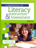 Fundamentals of Literacy Instruction and Assessment  Pre K 6