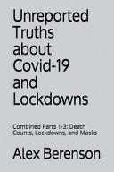 Unreported Truths about Covid 19 and Lockdowns Book PDF