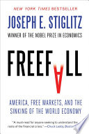 Freefall America Free Markets And The Sinking Of The World Economy
