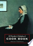 Whistler s Mother s Cook Book