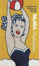 MOMA Highlights
