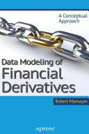Data Modeling of Financial Derivatives