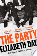 The Party: The most compelling new read of the year by Elizabeth Day