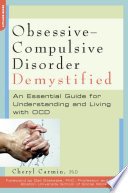 Obsessive Compulsive Disorder Demystified