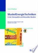 Muskel Energie Techniken in der Osteopathie und manuellen Medizin