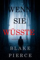 Wenn Sie Wüsste (Ein Kate Wise Mystery – Buch 1)