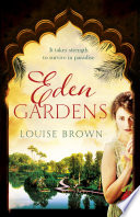 Eden Gardens The unputdownable story of love in an Indian summer