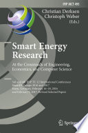 Smart Energy Research  At the Crossroads of Engineering  Economics  and Computer Science