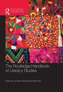 The Routledge Handbook of Literacy Studies
