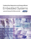 Creating Fast Responsive And Energy Efficient Embedded Systems Using The Renesas Rl78 Microcontroller book