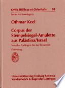 Corpus der Stempelsiegel Amulette aus Pal  stina Israel