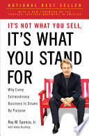It s Not What You Sell  It s What You Stand For Book PDF