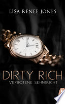 Dirty Rich Verbotene Sehnsucht