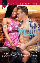 To Love a Wilde - Kimberly Kaye Terry