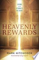 Heavenly Rewards : imagine eternal life. but when you've got...