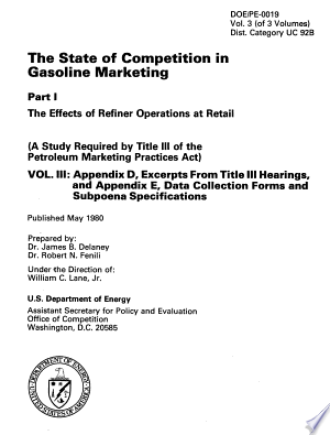 The State of Competition in Gasoline Marketing: The Effects of Refiner Operation at Retail (a Study Required by Title III of the Petroleum Marketing Practices Act)