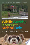 Wildlife Watching in America s National Parks