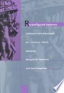 Reconfigured Spheres Space Physical Psychological Political And Cultural