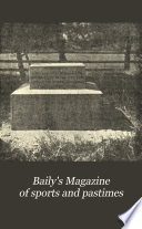 Baily s Magazine of Sports and Pastimes Book PDF