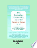 The Borderline Personality Disorder  Everything You Need to Know about Living with Bpd  Large Print 16pt