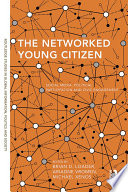 The Networked Young Citizen