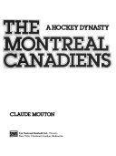 Les Canadiens de Montr  al   une dynastie du hockey