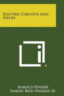 Electric Circuits and Fields