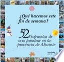 52 propuestas de ocio familiar en Alicante