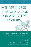 download ebook mindfulness and acceptance for addictive behaviors pdf epub