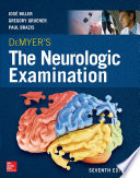 DeMyer s The Neurologic Examination  A Programmed Text  Seventh Edition