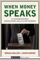 When Money Speaks