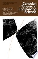 Cartesian Tensors in Engineering Science