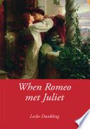 When Romeo Met Juliet