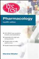 Pharmacology PreTest Self Assessment and Review  12th Edition