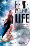 Rising To Everlasting Life